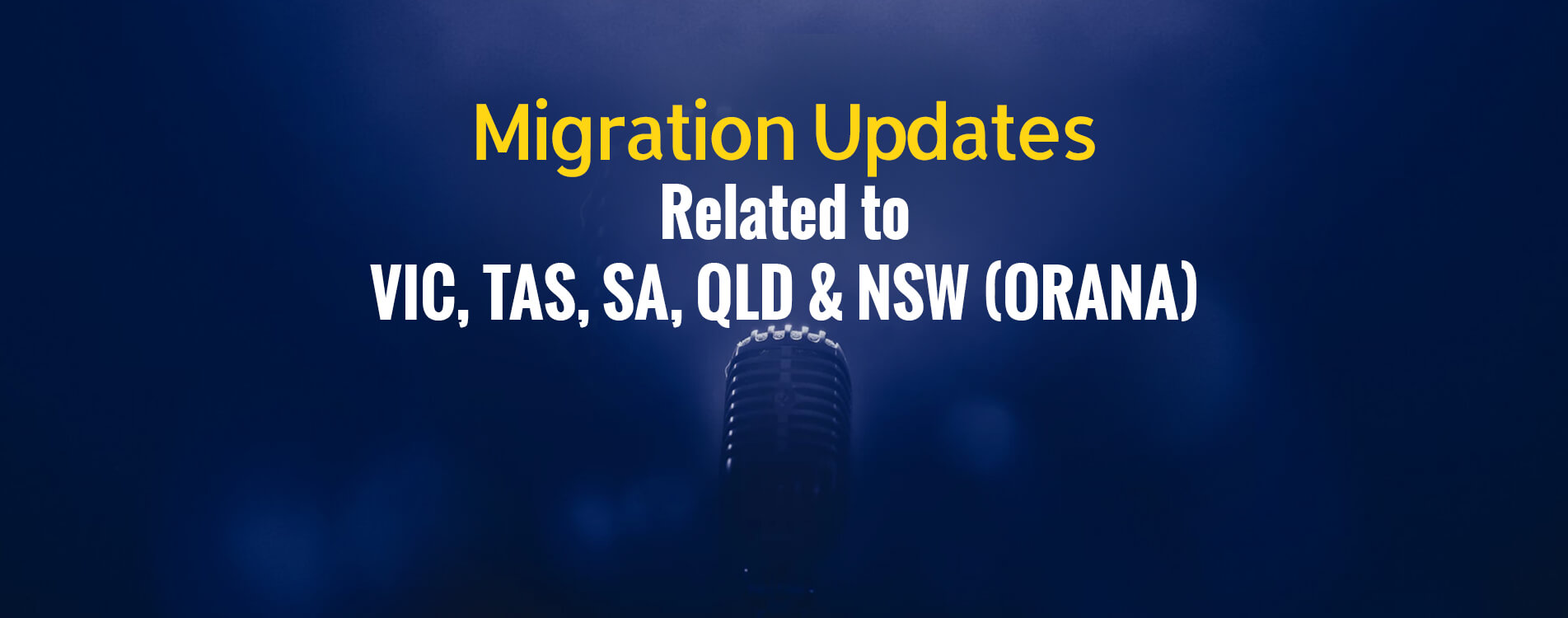 Recent & Upcoming Migration Updates July 2019