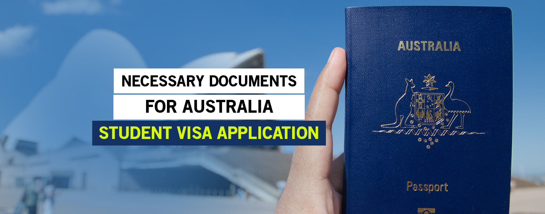 Necessary Documents for Australia Student Visa Application
