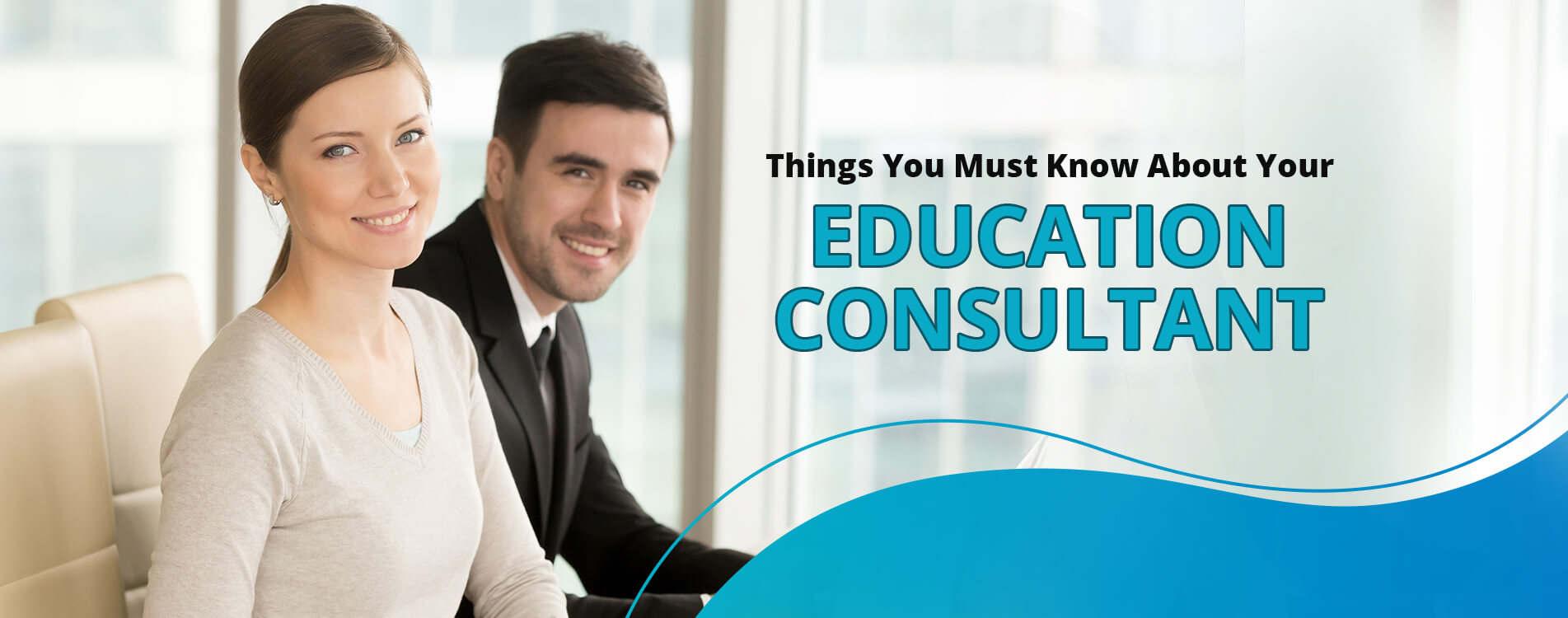 Things You Must Know About Your Education Consultant