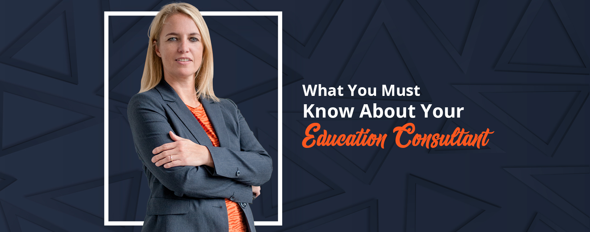 What You Must Know About Your Education Consultant