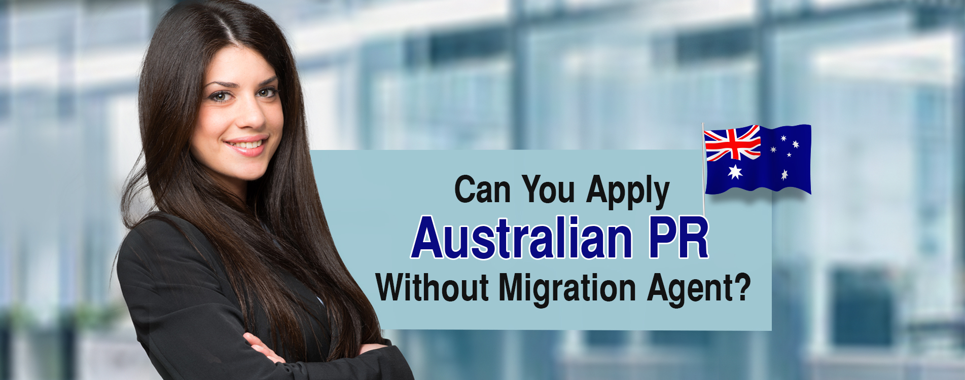 Can You Apply Australian PR Without Migration Agent?