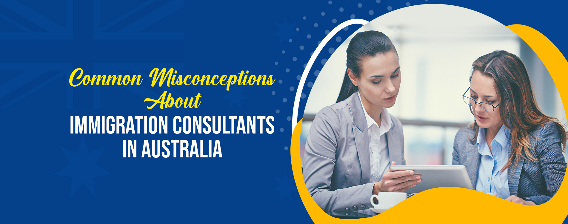 Common Misconceptions About Immigration Consultants in Australia