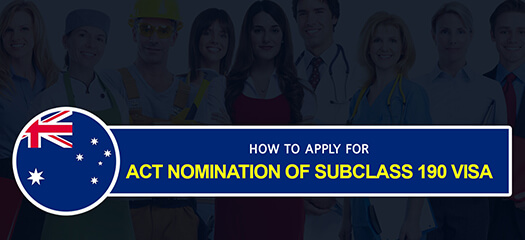 How to Apply for ACT Nomination of Subclass 190 Visa